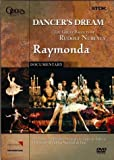 Dancer's Dream: Raymonda [DVD] [Import]