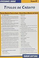 Títulos de Crédito - Volume 5. Coleção Resumos Juruá