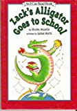 Zack's Alligator Goes to School (An I Can Read Book)