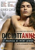 Diciottanni - Il Mondo Ai Miei Piedi [Italian Edition]