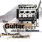 The Guitar & Other Machins 画像