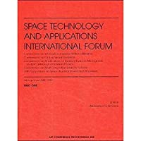 Space Technology and Applications International Forum - 1999: Conference on International Space Station Utilization. Conference on Global Virtual Proceedings/Astronomy and Astrophysics)【洋書】 [並行輸入品]
