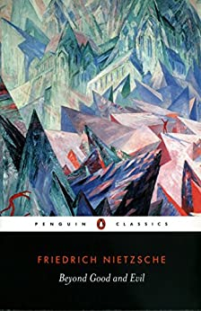 Beyond Good and Evil (Penguin Classics) by [Nietzsche, Friedrich]