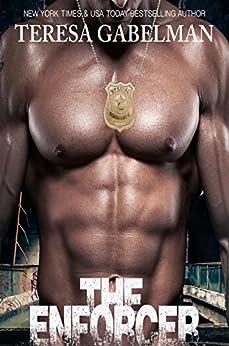 The Enforcer by [Gabelman, Teresa]