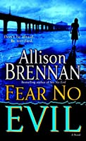 Fear No Evil: A Novel (No Evil Trilogy)