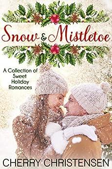 Snow and Mistletoe Box Set by [Christensen, Cherry]