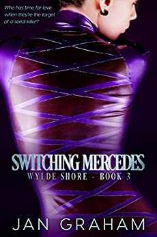 Switching Mercedes (Wylde Shore Book 3) by [Graham, Jan]