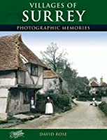 Villages of Surrey: Photographic Memories