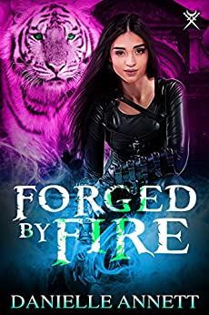 Forged by Fire: An Urban Fantasy Novel (Blood and Magic Book 6) by [Annett, Danielle]