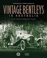 Vintage Bentleys in Australia: Bentley Drivers Club of Australia