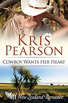 Cowboy Wants Her Heart: Sexy forced-to-marry rural romance (The Heartlands Series Book 3) by [Pearson, Kris]