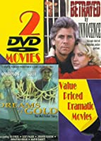 Dreams of Gold & Betrayed By Innocence [DVD]