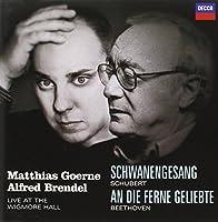 Schwanengesang / An Die Ferne Geliebte by MATTHIAS / BRENDEL,ALFRED GOERNE (2005-05-10)
