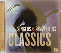 Singers & Songwriters: the Classics (R