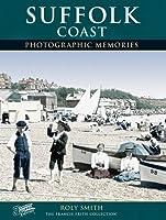 Suffolk Coast (Photographic Memories)