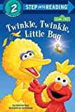 Twinkle, Twinkle, Little Bug (Step Into Reading. a Step 2 Book)