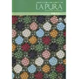 LA PURA ラプーラ Vol.15(2008/Autumn)