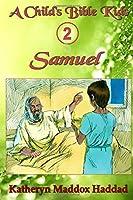 Samuel (A Child's Bible Kids)