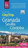Reise Know-How CityTrip Granada, Sevilla, Córdoba: Reisefuehrer mit Stadtplan und kostenloser Web-App