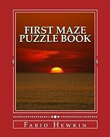 First Maze: 40 Simple Maze Puzzles(Children activity book): Puzzle Book [並行輸入品]
