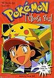 I Choose You (Pokémon Chapter Book)