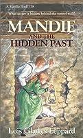 Mandie and the Hidden Past (Mandie Books)