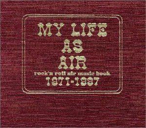 "WELCOME TO""MY LIFE AS AIR"""