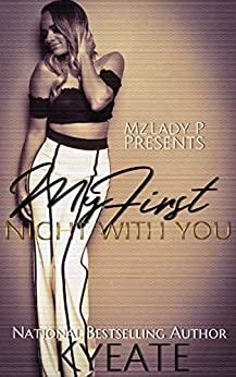 My First Night with You:  BWWM Romance Novella by [Kyeate]