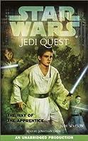 Star Wars: Jedi Quest #1: The Way of the Apprentice (Star Wars (Random House Audio))