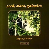 Seed Stars Galaxies
