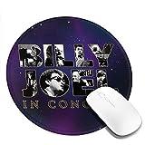 ビリー・ジョエル Billy Joel マウスパッド丸型 個性的 おしゃれ 柔軟 ゴム製裏面 ゲーミングマウスパッド PC ノートパソコン オフィス用 円形 デスクマット 滑り止め 耐久性が良い おもしろいパターン