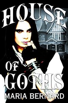 House of Goths by [Bernard, Maria]