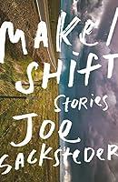 Make/Shift (Linda Bruckheimer Series in Kentucky Literature)
