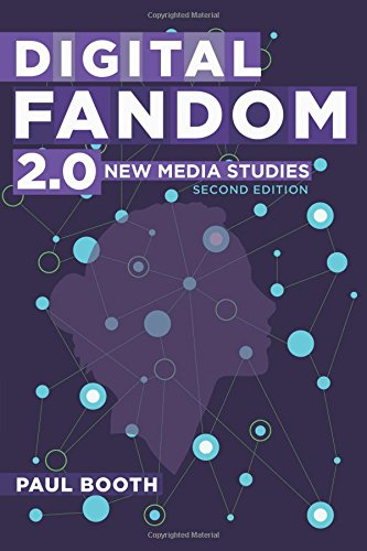 Digital Fandom 2.0: New Media Studies (Digital Formations)
