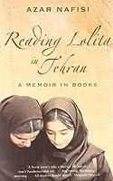 "Reading ""Lolita"" in Tehran: A Memoir in Books"