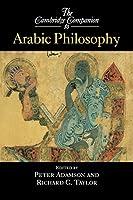 The Cambridge Companion to Arabic Philosophy (Cambridge Companions to Philosophy)