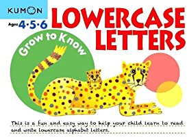 Grow to Know Lowercase Letters: Ages 4 5 6