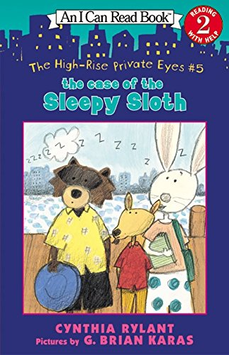 The High-Rise Private Eyes #5: The Case of the Sleepy Sloth(I Can Read)の詳細を見る
