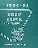 1954-1955 Ford Pickup & Truck Repair Shop Manual Reprint
