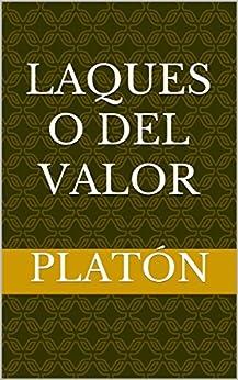 Laques o del valor (Spanish Edition) by [Platón]