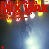 MIX WAX -NAMI NONSTOP-