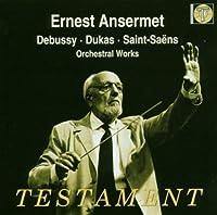 Ernest Ansermet Conducts Debussy Dukas Saint-Saens