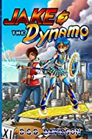 Jake and the Dynamo: The Wattage of Justice