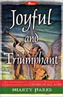 Joyful and Triumphant: An Invitation to Christmas Worship for Congregation and Choirs of All Ages