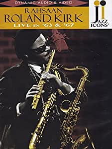 Jazz Icons - Rahsaan Roland Kirk - Live In '63 And '67 [DVD] [Import]