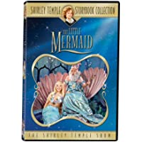 The Shirley Temple Storybook Collection: Shirley Temple Show - The Little Mermaid