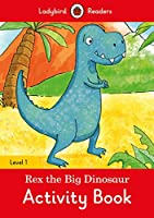 Rex the Dinosaur activity book  Ladybird Readers Level 1 (Ladybird Readers, Level 1)