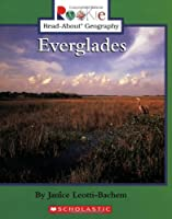 Everglades (Rookie Read-About Geography)