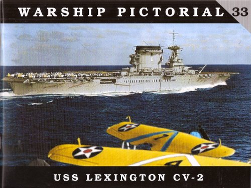 Warship Pictorial No. 33 - USS Lexington CV-2