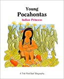Young Pocahontas - Pbk (First-Start Biographies)